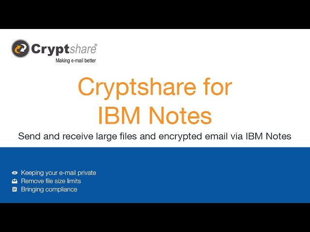 Send large files and encrypted emails via IBM Notes EMail client