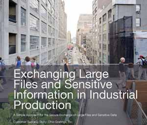 Case study Exchanging Large Files and Sensitive Information in Industrial Production