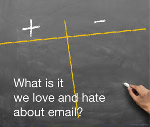 WHITEPAPER What is it we love and hate about email?